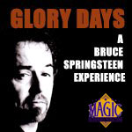 """Bruce Springsteen"" Tribute - Glory Days"